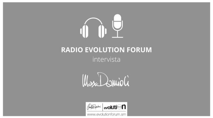 """I """"5 imperativi"""" - Radio Evolution Forum intervista Max Damioli"""
